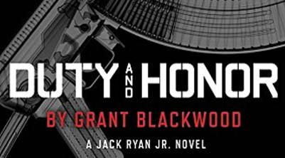 Book Review Duty And Honor Is The Next Exciting Jack Ryan Jr Novel