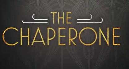 Watch Trailer For The Chaperone Redcarpetcrash Com